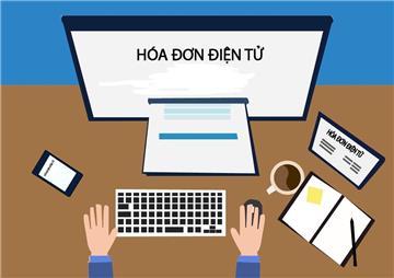 Hóa đơn điện tử: Cách thực hiện hóa đơn điện tử mới nhất 2019