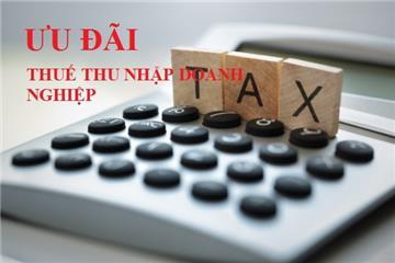 Mức ưu đãi thuế thu nhập doanh nghiệp năm 2019
