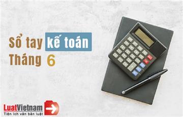 Sổ tay kế toán tháng 6/2019