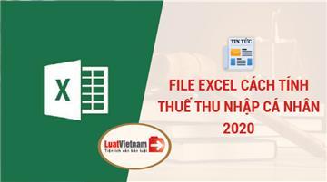 File excel cách tính thuế thu nhập cá nhân 2020