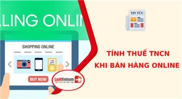 Cách tính thuế thu nhập cá nhân khi bán hàng online