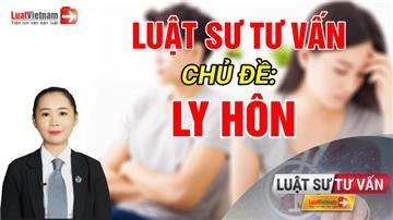 Video: Luật sư Dương Thị Thanh Bình tư vấn chủ đề 'Ly hôn'
