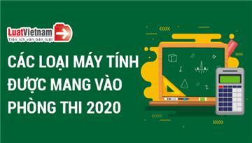 Infographic: Các loại máy tính được mang vào phòng thi tốt nghiệp THPT 2020