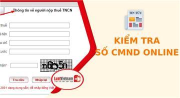 Cách kiểm tra số CMND online không phải ai cũng biết