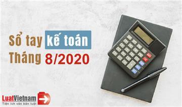 Sổ tay kế toán tháng 8/2020
