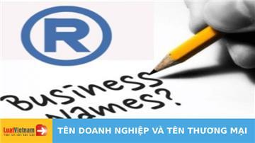 Tên doanh nghiệp và tên thương mại: Cách phân biệt để không bị nhầm