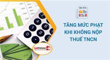 Tăng mức phạt khi không nộp thuế thu nhập cá nhân 2021