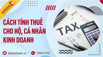 Cách tính thuế hộ kinh doanh từ ngày 01/8/2021