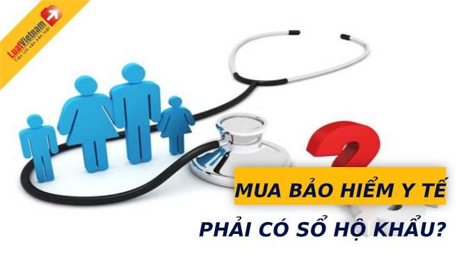 Mua bảo hiểm y tế có cần sổ hộ khẩu không?