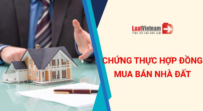 chứng thực hợp đồng mua bán nhà đất