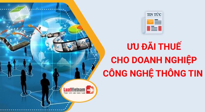 ưu đãi thuế cho doanh nghiệp công nghệ thông tin