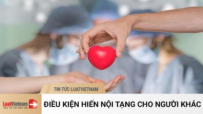Điều kiện để được hiến nội tạng cho người khác
