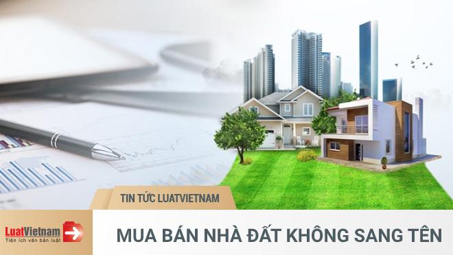 mua bán nhà đất mà chưa sang tên