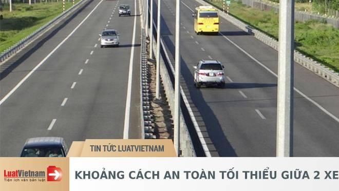 Khoảng cách an toàn tối thiểu giữa 2 xe khi tham gia giao thông