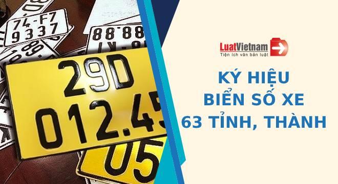 Ký hiệu biển số xe ô tô, xe máy của 63 tỉnh, thành trong nước