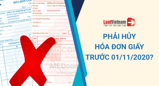 phải hủy hóa đơn giấy trước ngày 01/11/2020