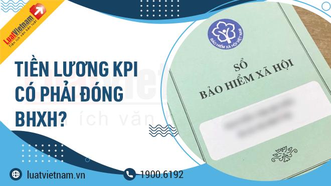 tien luong KPI co phai dong bao hiem