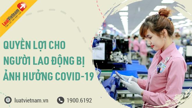 chinh sach cho nguoi lao dong bi anh huong covid-19