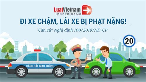 Infographic: Đi xe chậm lái xe cũng bị phạt nặng!