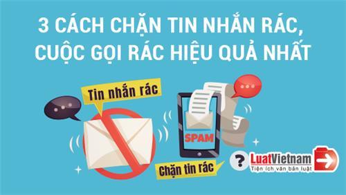 Infographic: 3 cách chặn tin nhắn rác, cuộc gọi rác hiệu quả nhất