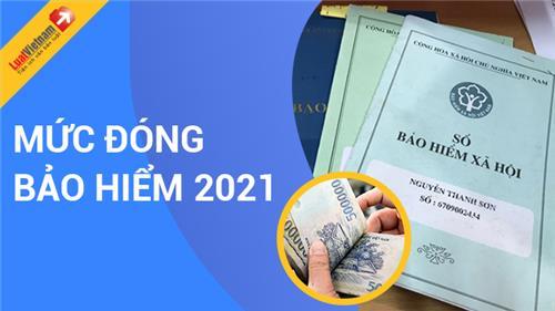 Cập nhật mức đóng BHXH bắt buộc, BHTN, BHYT từ 01/10/2021