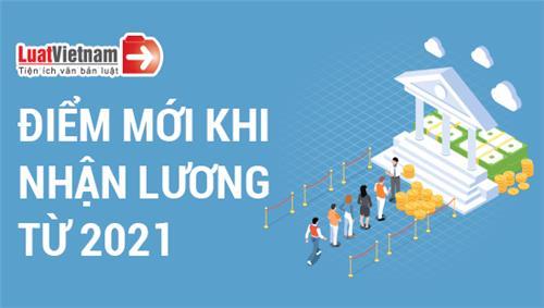 Infographic: 4 điểm mới có lợi cho NLĐ khi nhận lương từ 2021