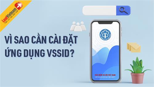 Infographic: Vì sao cần cài đặt ứng dụng VssID?