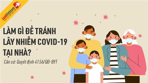 Infographic: Làm gì để tránh lây nhiễm Covid-19 tại nhà?