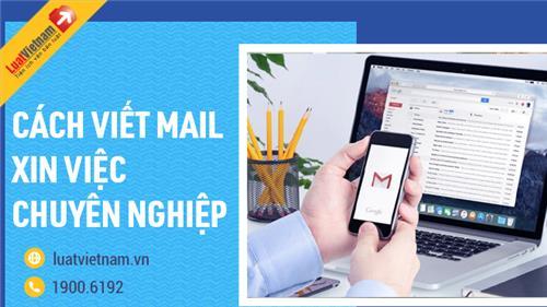 Cách viết mail xin việc ấn tượng để chinh phục mọi nhà tuyển dụng