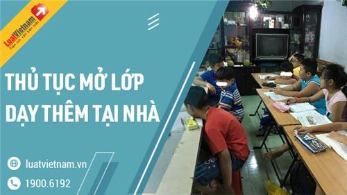 Hướng dẫn thủ tục mở lớp dạy thêm tại nhà